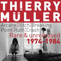 fustron MULLER, THIERRY, Rare & Unreleased 1974-1984