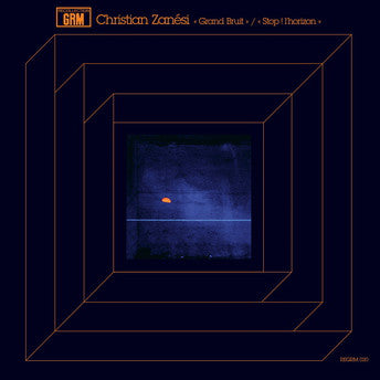 fusetron ZANESI, CHRISTIAN, Grand Bruit/Stop ! lhorizon