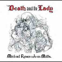 RAVEN AND JOAN MILLS, MICHAEL - Death And The Lady