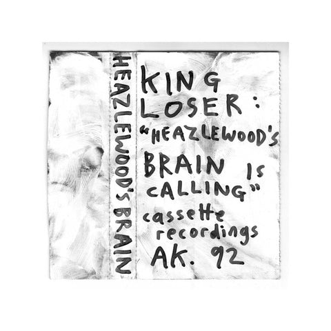 KING LOSER - Heazlewood's Brain is Calling