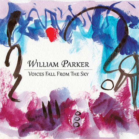 fusetron PARKER, WILLIAM, Voices Fall From The Sky