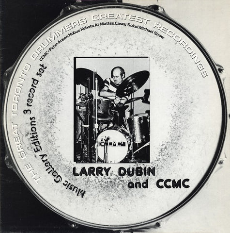 fusetron CCMC & LARRY DUBIN, The Great Toronto Drummers Greatest Recordings