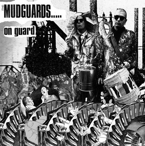 (THE) MUDGUARDS – On Guard