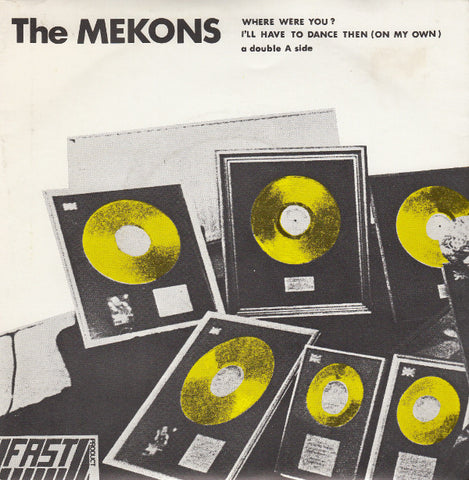 fusetron MEKONS, Where Were You?