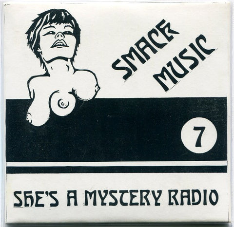 fustron SMACK MUSIC 7, Shes A Mystery Radio