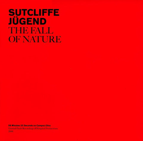 fusetron SUTCLIFFE JUGEND, The Fall Of Nature