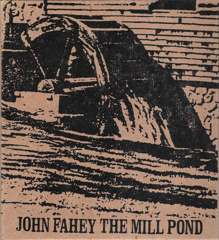 fusetron FAHEY, JOHN, The Mill Pond & Collected Paintings