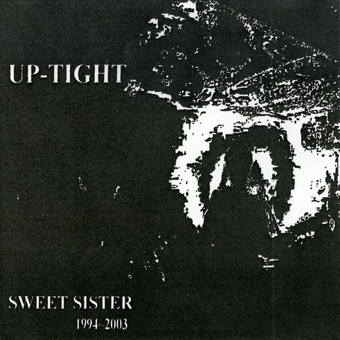 fustron UP-TIGHT, Sweet Sister 1994-2003