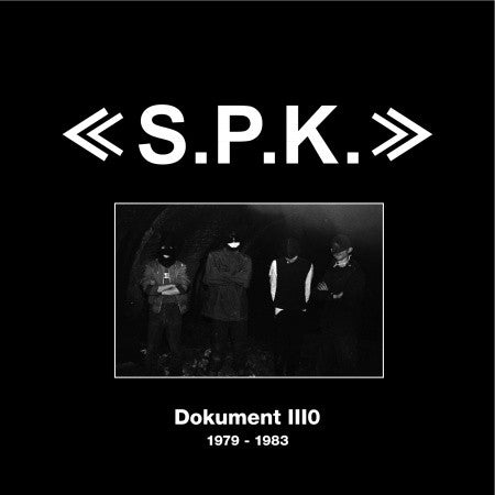 S.P.K. - S.P.K. Dokument: Recordings 1979-1983