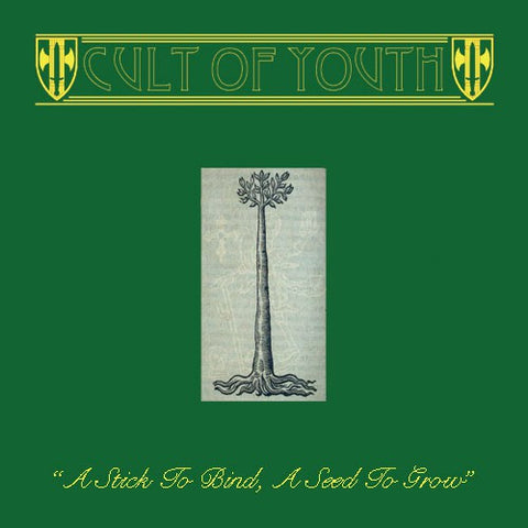fusetron CULT OF YOUTH, A Stick To Bind, A Seed To Grow