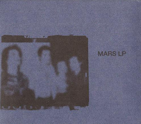 fustron MARS, Mars LP: The Complete Studio Recordings NYC 1977-1978