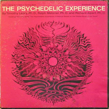 fustron LEARY, TIMOTHY, The Psychedelic Experience: A Manual Based On The Tibetan Book Of The Dead