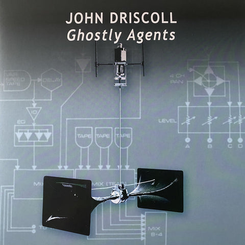 JOHN DRISCOLL - Ghostly Agents