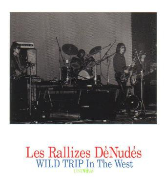 fusetron LES RALLIZES DENUDES, Wild Trip In The West - Longest Night