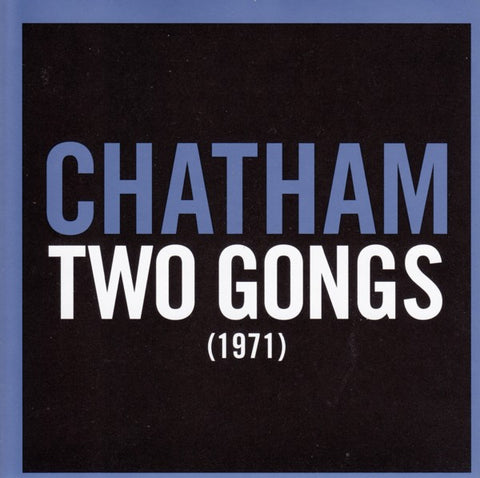 fustron CHATHAM, RHYS, Two Gongs (1971)