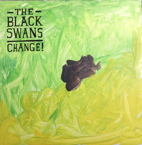 BLACK SWANS, THE - Change!