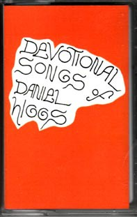 fusetron HIGGS, DANIEL, Devotional Songs Of Daniel Higgs