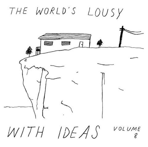 V/A - The World's Lousy With Ideas, Volume 8