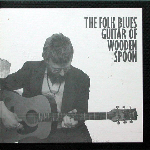 fustron WOODEN SPOON, The Folk Blues Guitar of Wooden Spoon