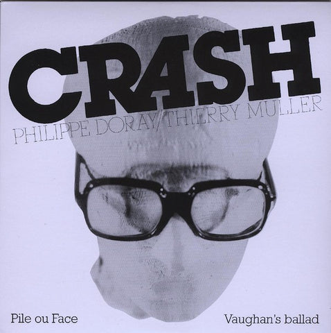 fusetron CRASH, Pile ou Face/Vaughans Ballad