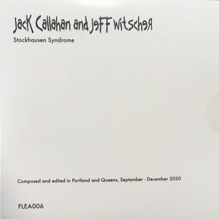 CALLAHAN, JACK AND JEFF WITSCHER - Stockhausen Syndrome