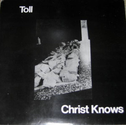 fustron TOLL, Christ Knows
