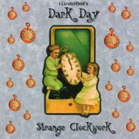 fustron DARK DAY, Strange Clockwork