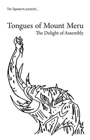 fusetron TONGUES OF MOUNT MERU, The Delight Of Assembly