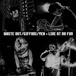 fusetron WHITE OUT, CARLOS GIFFONI & C. SPENCER YEH, Live At No Fun