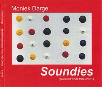 fusetron DARGE, MONIEK, Soundies (Selected Work 1980-2001)