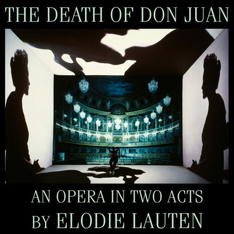 fusetron LAUTEN, ELODIE, The Death of Don Juan: An Opera In Two Acts