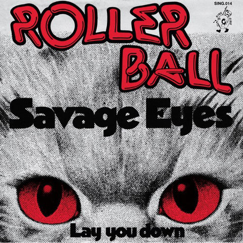 fusetron ROLLERBALL, Savage Eyes/Lay You Down