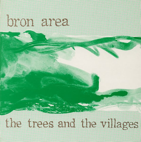 fusetron BRON AREA, The Trees and the Villages