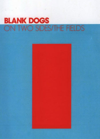 fusetron BLANK DOGS, On Two Sides/The Fields