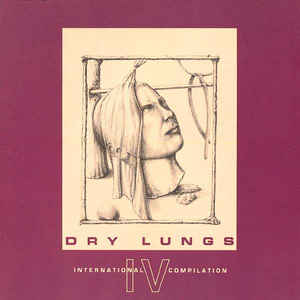 V/A - Dry Lungs IV