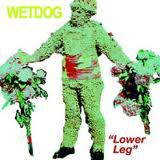 fusetron WETDOG, Lower Leg