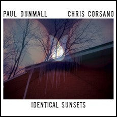 fusetron DUNMALL, PAUL & CHRIS CORSANO, Identical Sunsets