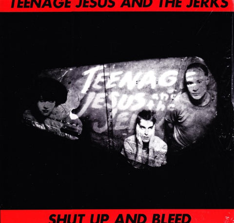 fusetron TEENAGE JESUS & THE JERKS, Shut Up and Bleed