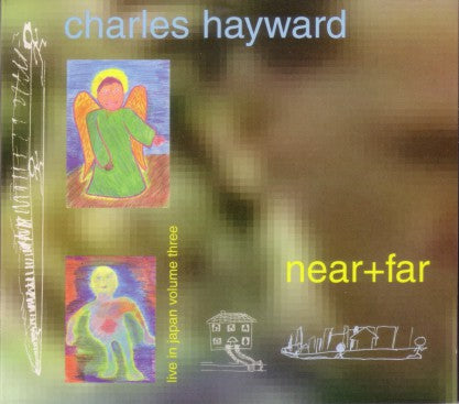 fustron HAYWARD, CHARLES, Live In Japan Volume Three: Near + Far