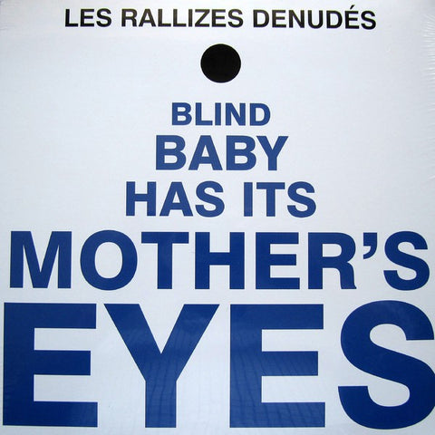 fusetron LES RALLIZES DENUDES, Blind Baby Has Its Mothers Eyes