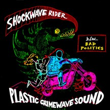 fusetron PLASTIC CRIMEWAVE SOUND, Shockwave Rider