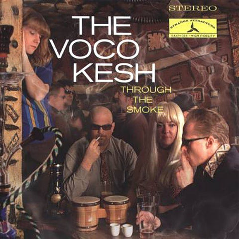 fustron VOCOKESH, Through the Smoke