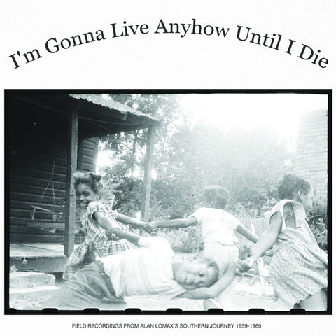 V/A - Im Gonna Live Anyhow Until I Die