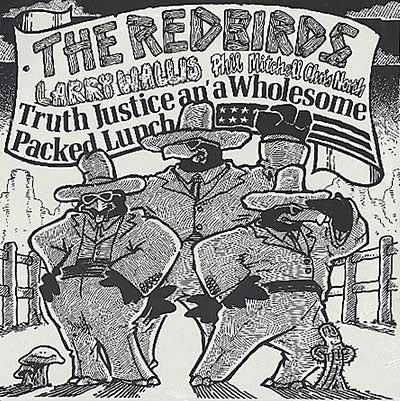 fusetron REDBIRDS, THE, Truth Justice and a Wholesome Packed Lunch