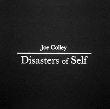 fusetron COLLEY, JOE, Disasters Of Self