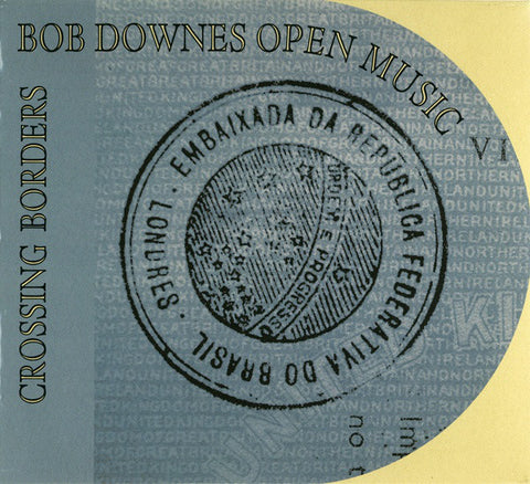 fusetron DOWNES OPEN MUSIC, BOB, Crossing Borders