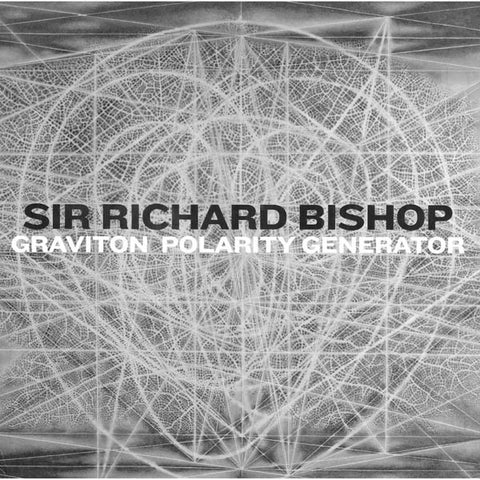 BISHOP, SIR RICHARD - Graviton Polarity Generator