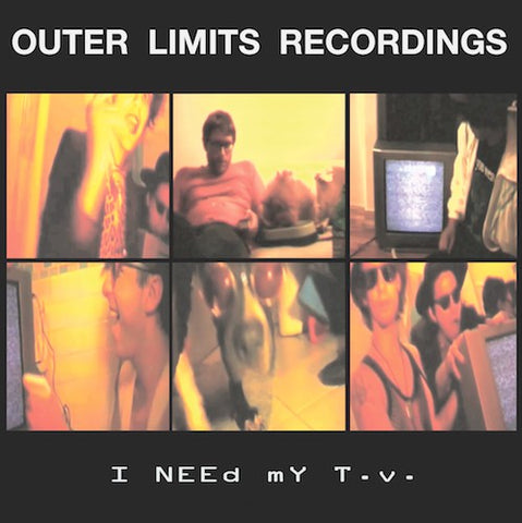 fusetron OUTER LIMITS RECORDINGS, I Need My T.V.