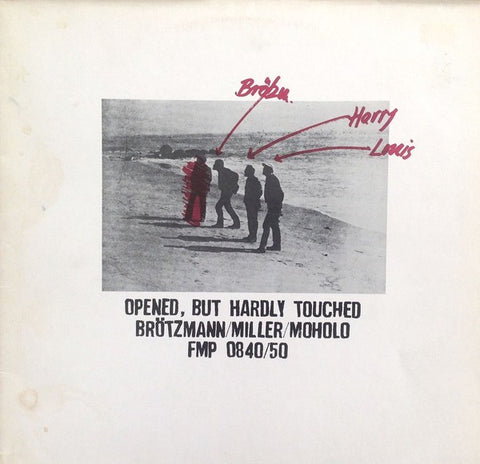 fusetron BROTZMANN/HARRY MILLER/LOUIS MOHOLO, PETER, Opened, But Hardly Touched
