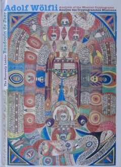 fusetron WOLFLI, ADOLF, The Heavenly Ladder